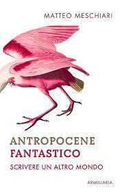 Prossimo momento: Antropocene Fantastico – Armillaria – Downtobaker